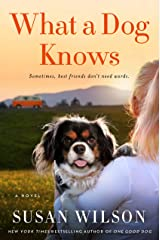 What a Dog Knows: A Novel (English Edition) eBook Kindle