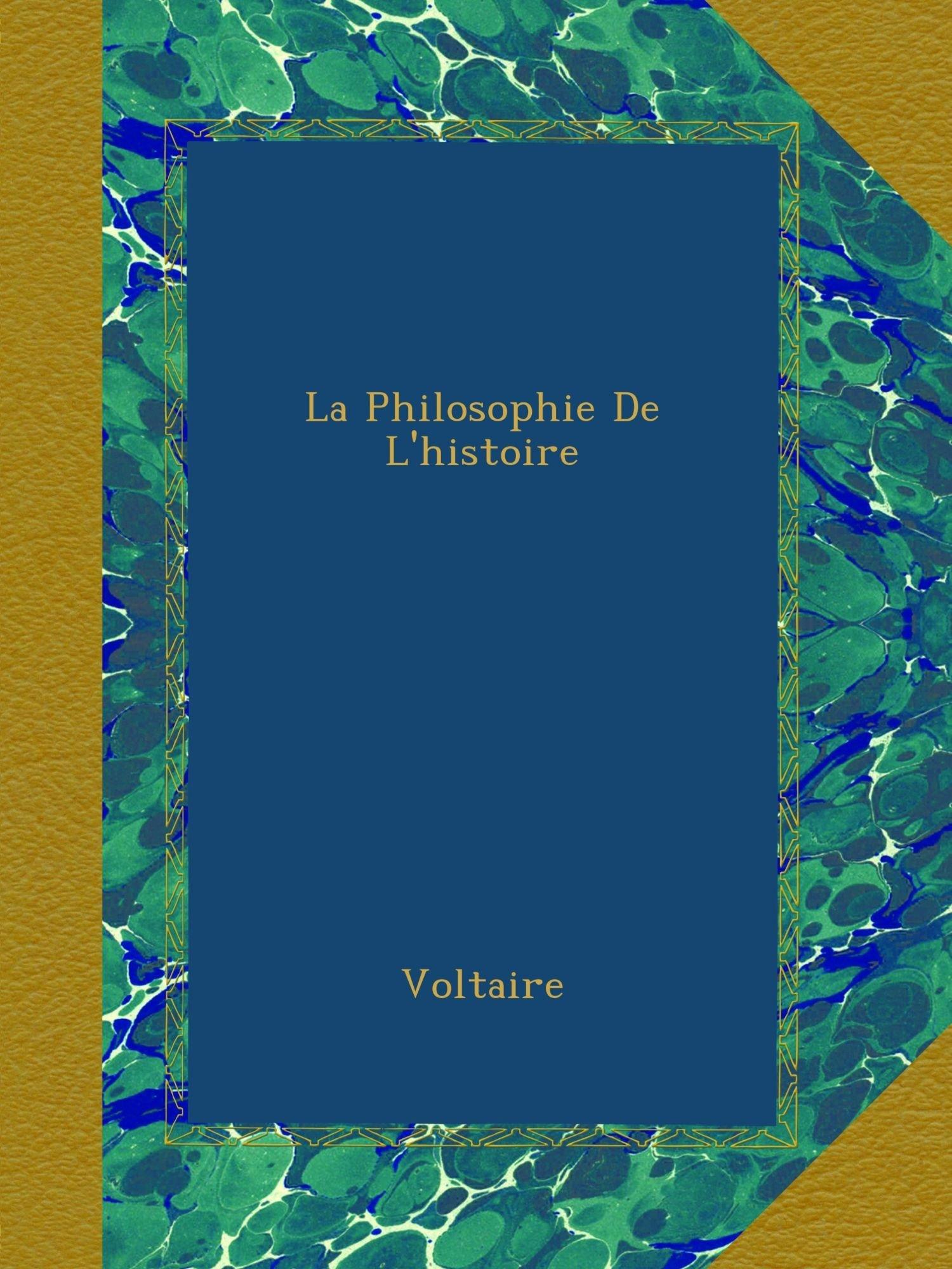 La Philosophie De L'histoire