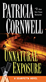 Unnatural Exposure: Scarpetta (Book 8) (Kay Scarpetta)