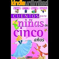 Cuentos para niñas de cinco años (Spanish Edition)