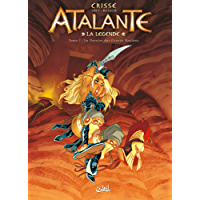 Atalante T07 : Le Dernier des Grands Anciens