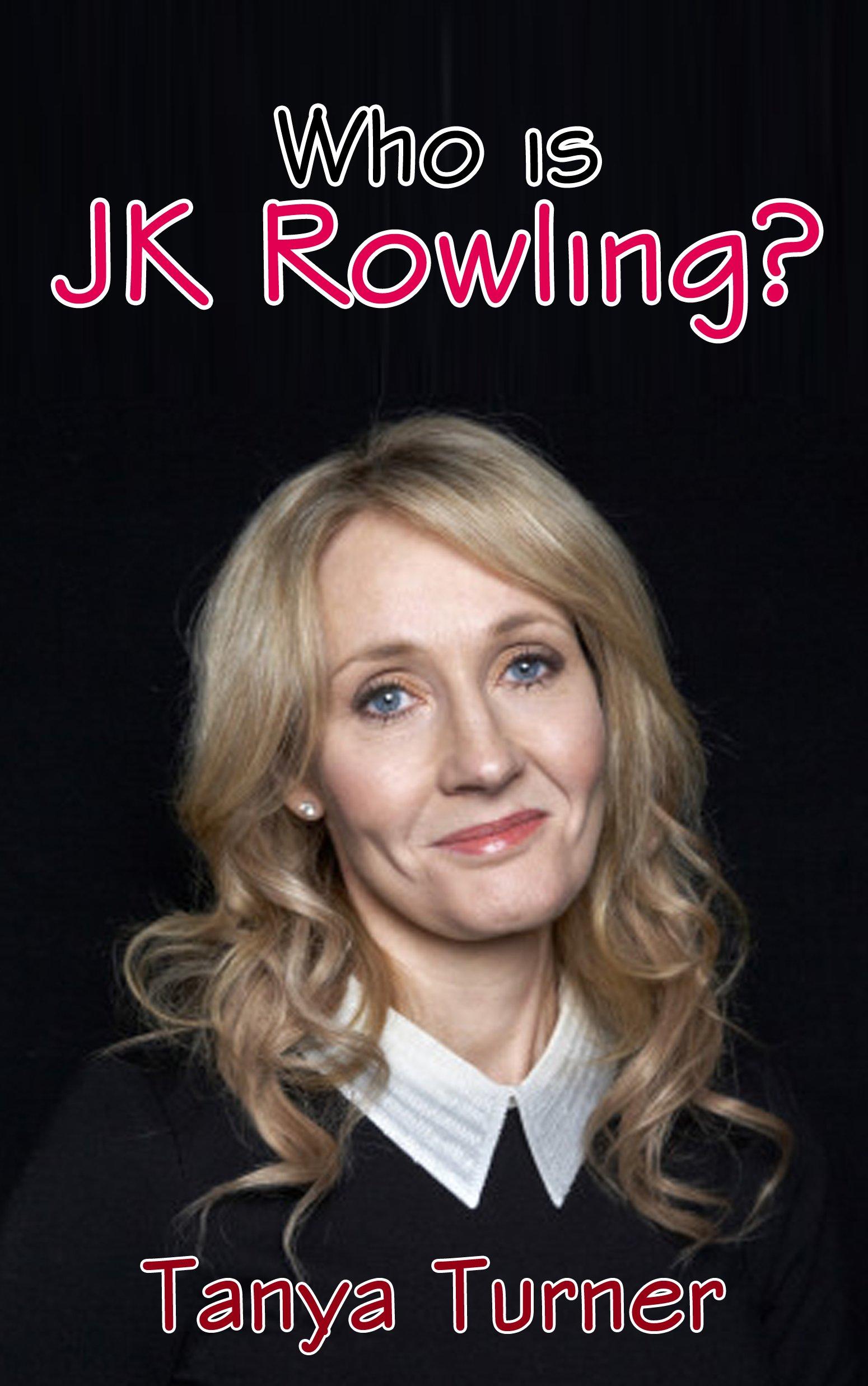 Who Is J K Rowling? (English Edition)
