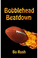 Bobblehead Beatdown: A Sports Book for Kids Kindle Edition