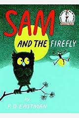 Sam and the Firefly (Beginner Books(R)) Hardcover