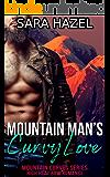 Mountain Man's Curvy Love: High Heat BBW Romance (Mountain Curves Book 1)
