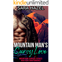 Mountain Man's Curvy Love: High Heat BBW Romance (Mountain Curves Book 1)