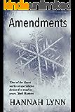 Amendments: A Dark, Dystopian Romance