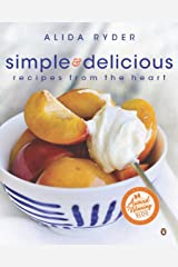 Simple & Delicious: Recipes from the Heart Paperback