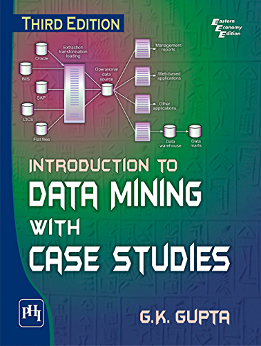 INTRODUCTION TO DATA MINING WITH CASE STUDIES
