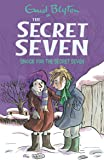 Shock for the Secret Seven: 13 (The Secret Seven Series)