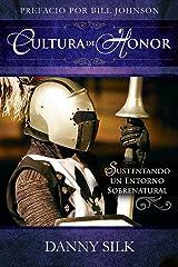 Cultura de Honor (Spanish Edition) Kindle Edition