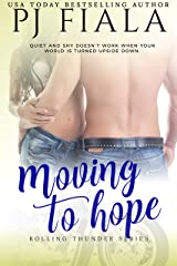 Moving to Hope:Rolling Thunder Series, Book 2 Kindle Edition