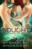 Sought: (BBW Alien Warrior Menage Science Fiction Romance) (Brides of the Kindred Book 3)