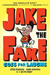 Jake the Fake Goes for Laughs Kindle Edition
