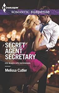 Secret Agent Secretary (ICE: Black Ops Defenders Book 2)