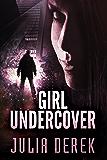 Girl Undercover