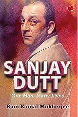 Sanjay Dutt: One Man, Many Lives Hardcover