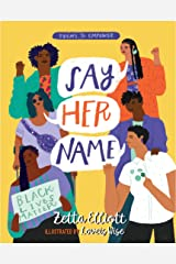 Say Her Name (Poems to Empower) Kindle Edition