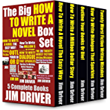 The Big Book Of How To Write A Novel (Writing Skills, How To Write A Book, Story Structure, Outlining Your Novel, Writing Books): 5 Books-in-One Bundle Box Set Collection