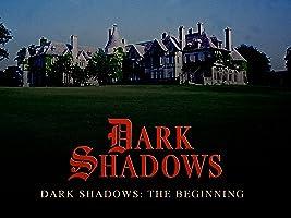 Dark Shadows: The Beginning Season 1