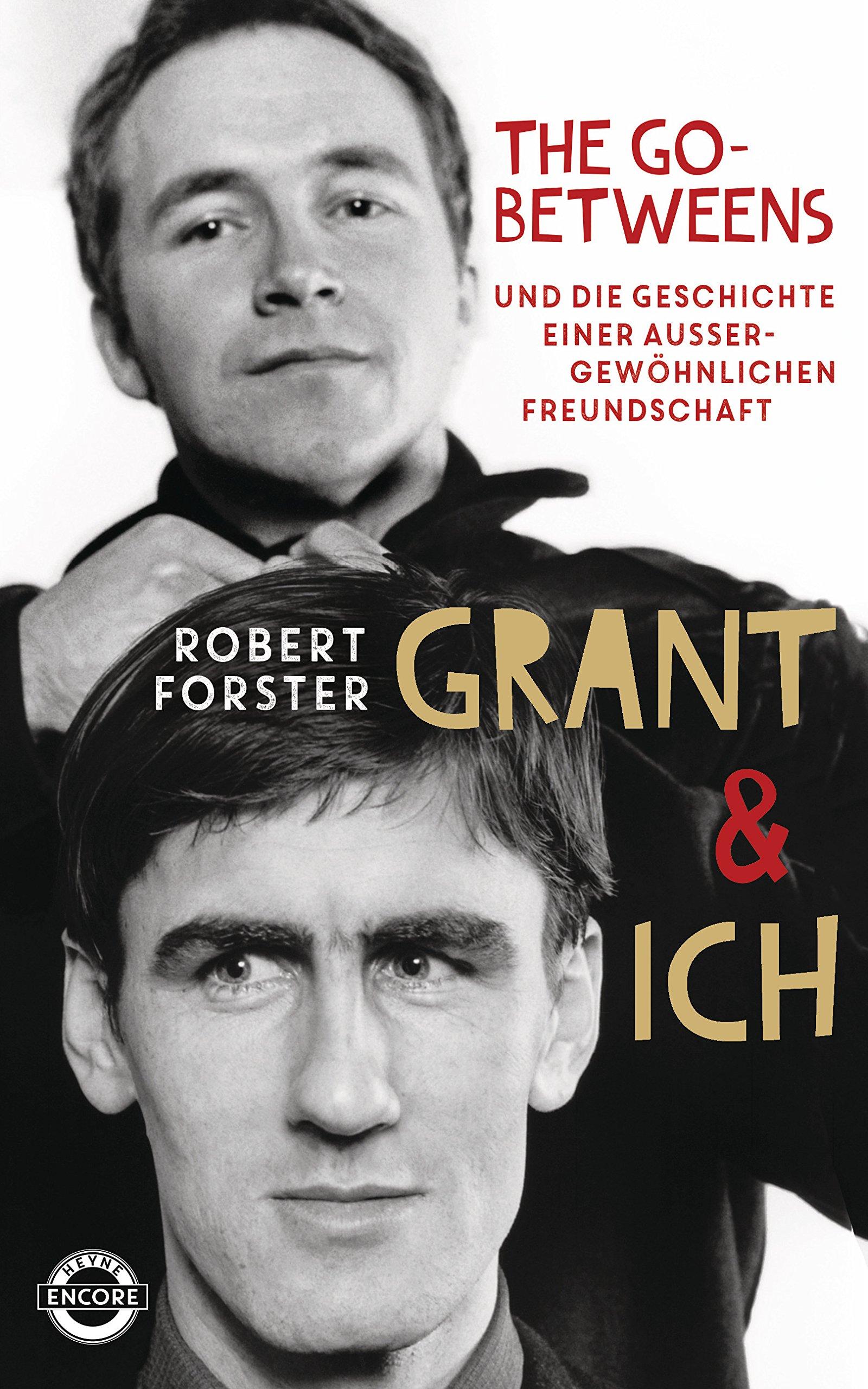 grant-ich-die-go-betweens-die-geschichte-einer-aussergewhnlichen-freundschaft