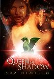 Queen of Shadow: Futuristic Romance by Suz deMello