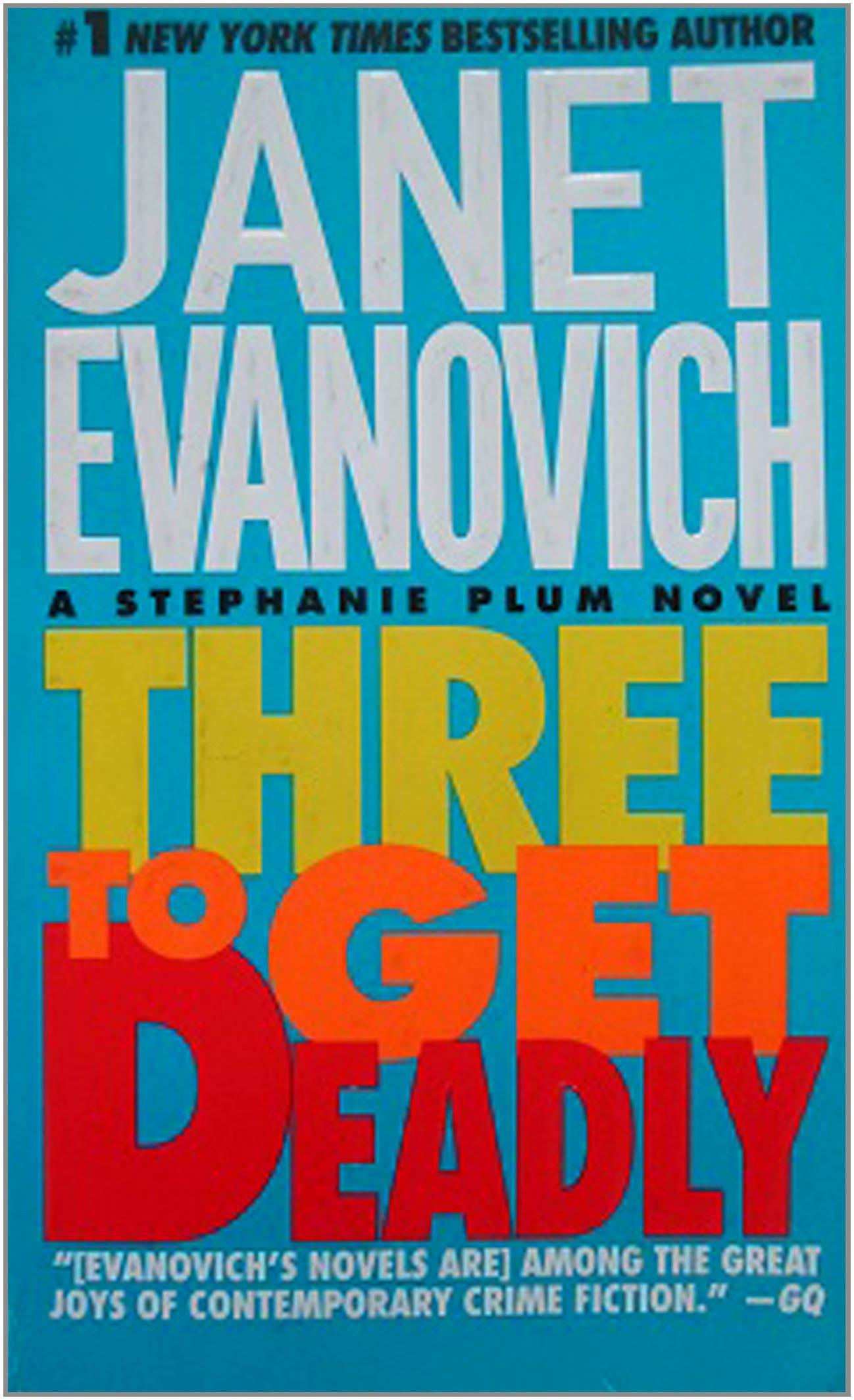 Three To Get Deadly (Stephanie Plum Novels) by Griffin