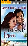 Island Haven (Catica Island Inspired Romance Book 7)