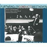 Furtwangler Conducts - Beethoven: Symphonies Nos. 3, 4, 5, 6, 7 & 9 / Leonore, No. 3 & Coriolan Overtures, Opp. 62,72b