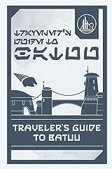 Star Wars: Galaxy's Edge: Traveler's Guide to Batuu Kindle Edition