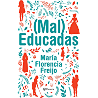 (Mal) Educadas (Spanish Edition)