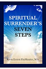 Spiritual Surrender's Seven Steps Kindle Edition