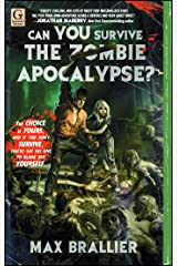 Can You Survive the Zombie Apocalypse? Kindle Edition