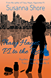 Tracy Hayes, P.I. to the Rescue (P.I. Tracy Hayes Book 3)