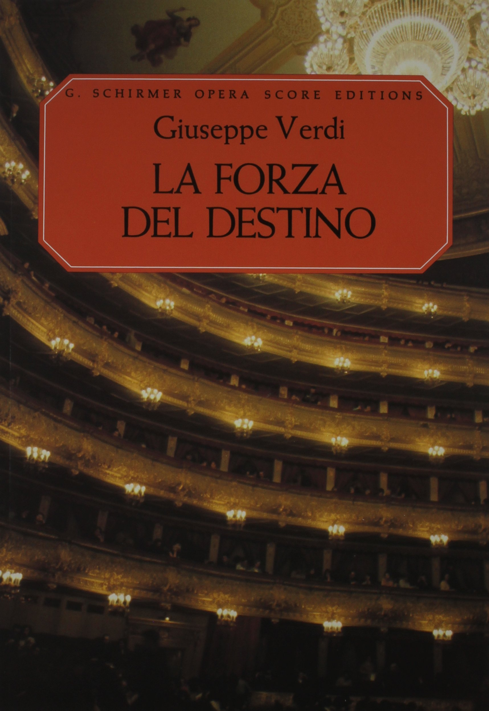 La Forza del Destino: Vocal Score: Ruth Martin, Giuseppe Verdi:  0073999324907: Amazon.com: Books