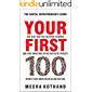 Your First 100: How to Get Your First 100 Repeat Customers (and Loyal, Raving Fans) Buying Your Digital Products Without Sleazy Marketing or Selling Your Soul
