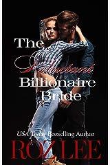 The Reluctant Billionaire Bride: Texas Billionaire Brides Series #3 Kindle Edition