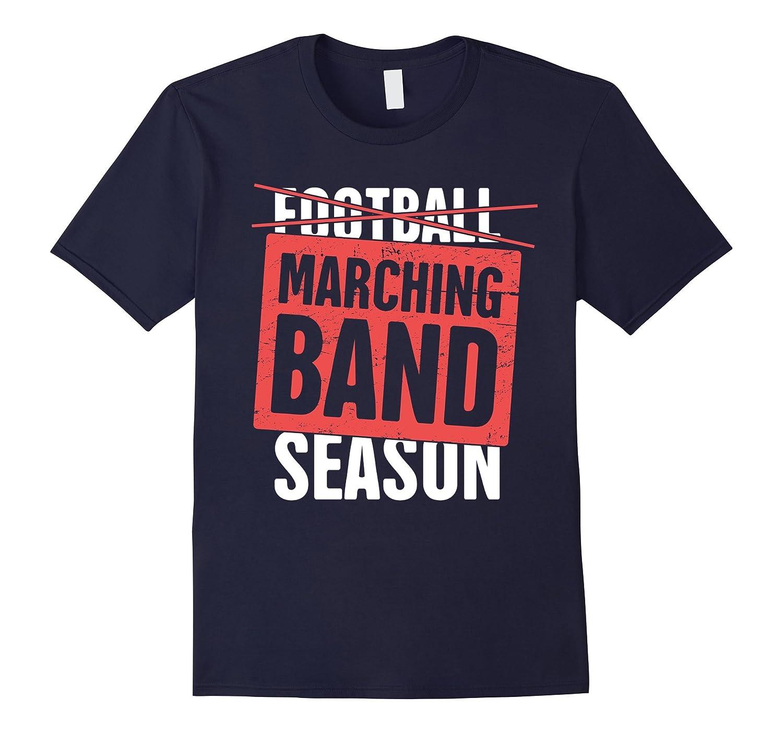 Funny Marching Band Season T-Shirt-Art