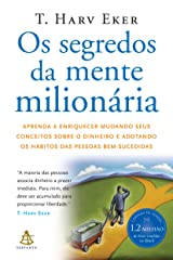 Segredos da Mente Milionaria - Secrets of the Millionaire Mind: Mastering the Inner Game of Wealth (Em Portugues do Brasil) Paperback