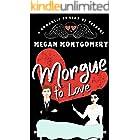 Morgue to Love: a Romantic Comedy of Terrors