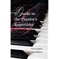 Guide to the Pianist's Repertoire, Fourth Edition (Indiana Repertoire Guides) book cover
