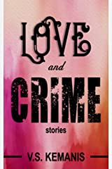 Love and Crime: Stories Kindle Edition