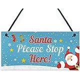 nice SANTA PLEASE STOP HERE Door hanger plaque /'I/'ve been.. naughty/'