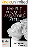 The Vampire Diaries: Happily Ever After: Salvatore Style (Kindle Worlds)