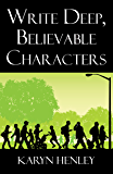 Write Deep Believable Characters