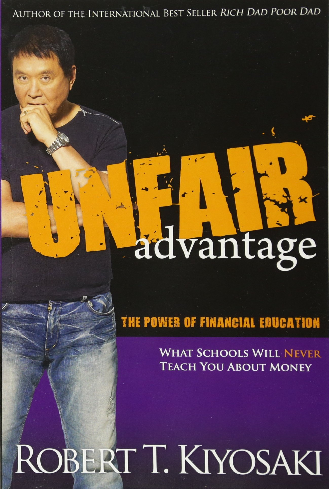 Buy Unfair Advantage: The Power of Financial Education Book Online at Low  Prices in India | Unfair Advantage: The Power of Financial Education  Reviews ...