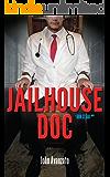 Jailhouse Doc