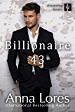 Billionaire 43 (Streaming Lovers Book 2)