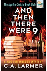And Then There Were 9: The Agatha Christie Book Club 4 Kindle Edition