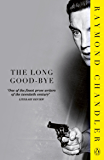 The Long Good-bye (Philip Marlowe Series Book 6)